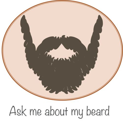 Ask Me About My Beard
