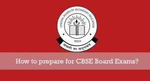 CBSE Board Exams Preparation