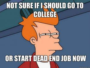 5 Signs That Your First Job Isn't Worth It: Dead End Job or College