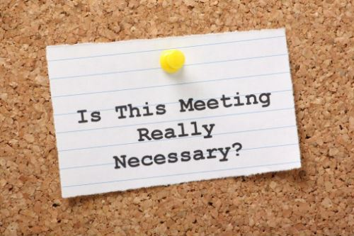 Necessary Meeting?